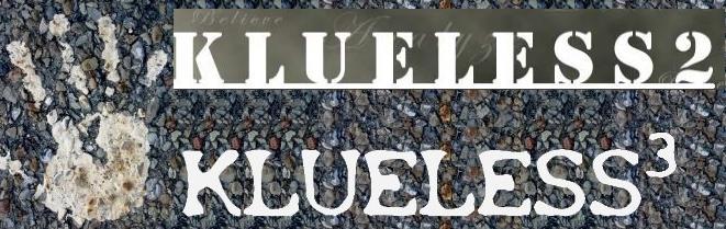 KlueLess 2, KlueLess 3
