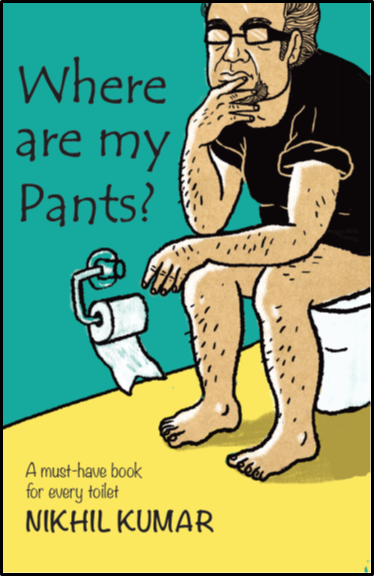 Book Cover Where Are My Pants by Nikhil Kumar